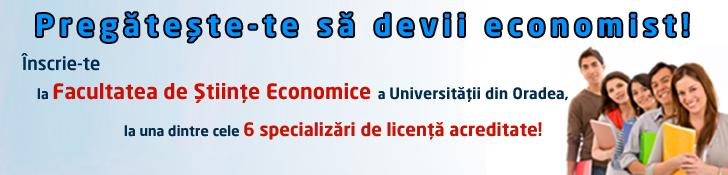 Admitere 2013 Facultatea de Stiinte Economice, Universitatea din Oradea