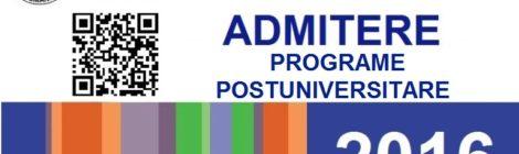 Admiterea 2016 – Sesiunea: OCTOMBRIE-NOIEMBRIE – Programe POSTUNIVERSITARE