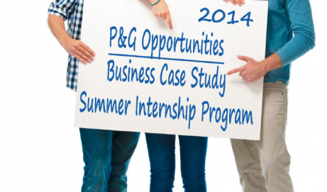 Oportunitati de cariera in Procter&Gamble Romania – P&G Business Case Study si P&G Summer Internship Program 2014