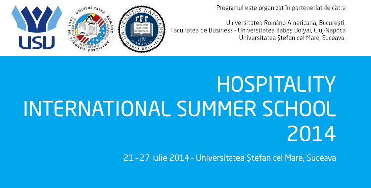 Hospitality International Summer School - 21 – 27 iulie 2014