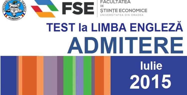 Test de limba engleză - Admitere 2015