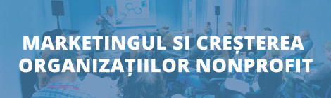 Workshop-ul cu tema: Marketingul și creșterea organizațiilor non-profit