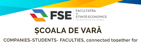 Scoala de vară pentru studenții FSE, perioada de desfășurare 17.07.2017-21.07.2017